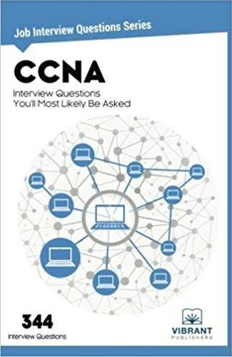 CCNA Interview Questions You'll Most Likely Be Asked (Paperback)