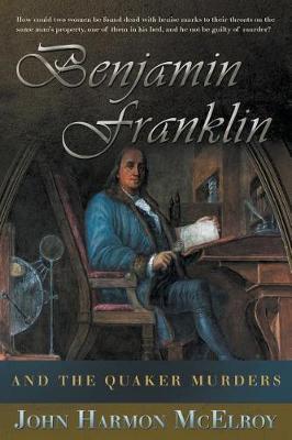 Benjamin Franklin and the Quaker Murders (Paperback)