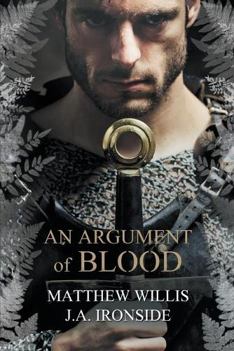 An Argument of Blood - Oath and the Crown 1 (Paperback)