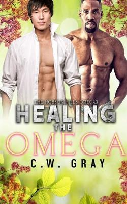 Healing the Omega (Paperback)