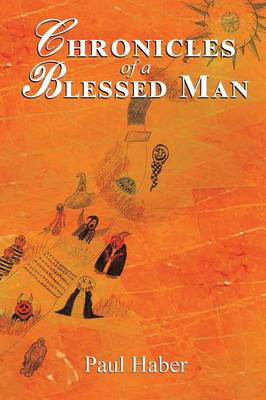 Chronicles of a Blessed Man (Paperback)