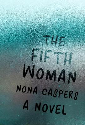 Fifth Woman - Mary McCarthy Prize in Short Fiction (Paperback)