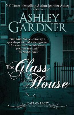 The Glass House - Captain Lacey Regency Mysteries 3 (Paperback)