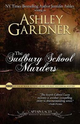 The Sudbury School Murders - Captain Lacey Regency Mysteries 4 (Paperback)