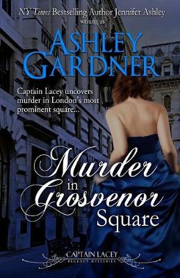 Murder in Grosvenor Square - Captain Lacey Regency Mysteries 9 (Paperback)