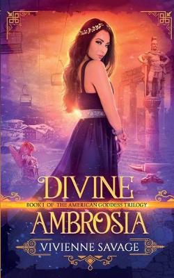 Divine Ambrosia - American Goddess 1 (Paperback)