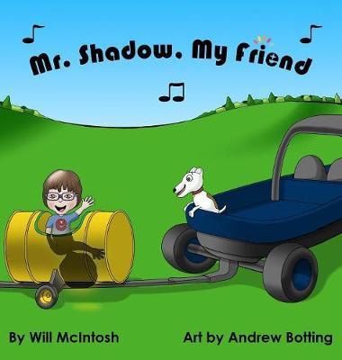Mr. Shadow, My Friend (Hardback)