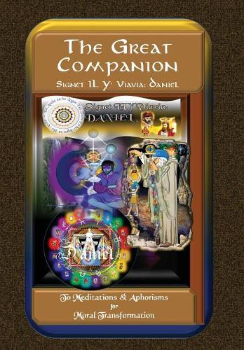 The Great Companion to Meditations & Aphorisms for Moral Transformation - Companion 7 (Hardback)