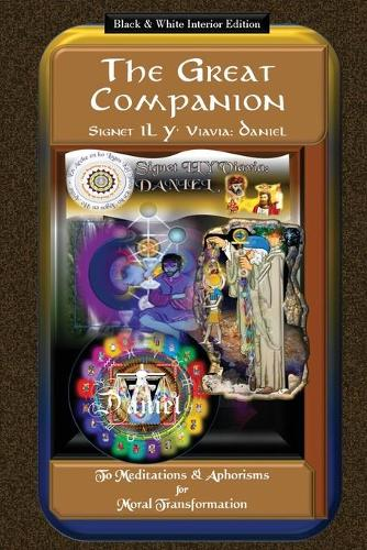 The Great Companion to Meditations & Aphorisms for Moral Transformation - Companion 7 (Paperback)