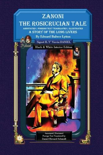 Zanoni the Rosicrucian Tale a Story of the Long Livers (Paperback)