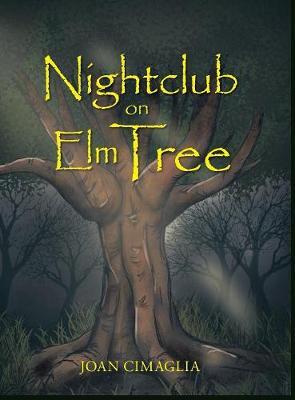 Nightclub on Elm Tree (Hardback)