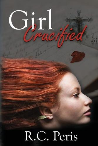 Girl Crucified (Paperback)