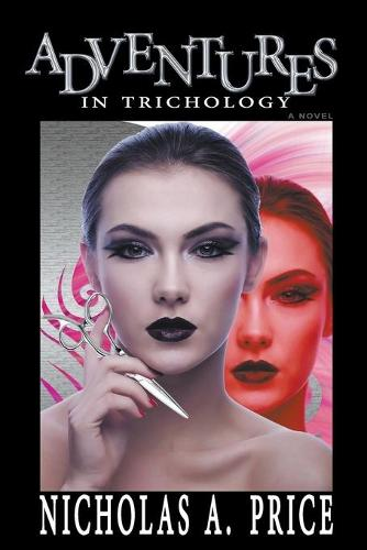 Adventures in Trichology (Paperback)
