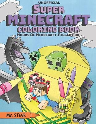 Super Minecraft Coloring Book: Hours of Minecraft-Filled Fun (Paperback)