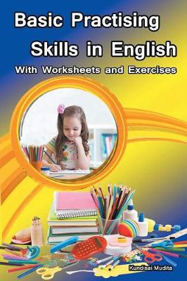 Basic Practising Skills in English: With Worksheets and Exercises (Paperback)