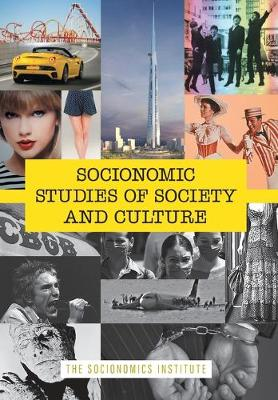 Socionomic Studies of Society and Culture: How Social Mood Shapes Trends from Film to Fashion - Socionomics-The Science of History and Social Pred 4 (Hardback)