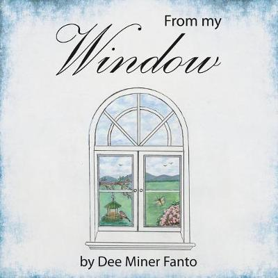 From my Window (Paperback)