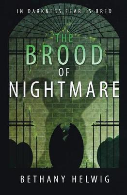 The Brood of Nightmare - International Monster Slayers 4 (Paperback)