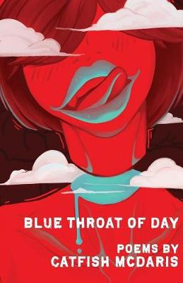 Blue Throat of Day (Paperback)