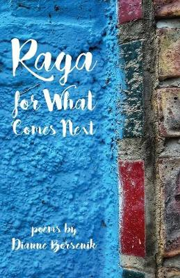 Raga for What Comes Next (Paperback)