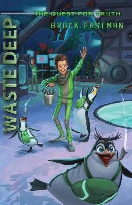 Waste Deep - Quest for Truth (Paperback)