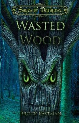 Wasted Wood (Paperback)