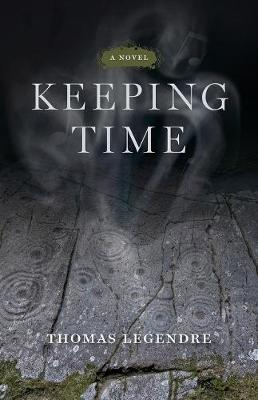 Keeping Time - A Novel - ACRE     (CHUP) (Paperback)