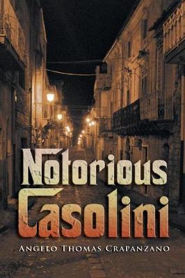Notorious Casolini (Paperback)
