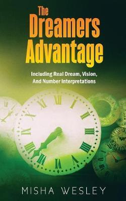 The Dreamers Advantage (Paperback)
