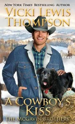 A Cowboy's Kiss - McGavin Brothers 7 (Paperback)
