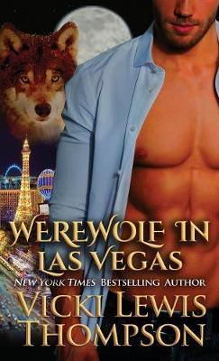 Werewolf in Las Vegas - Wild about You 6 (Paperback)
