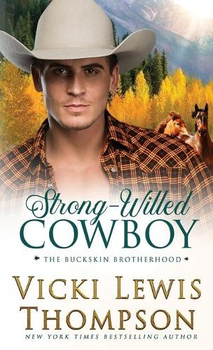 Strong-Willed Cowboy - The Buckskin Brotherhood 5 (Paperback)