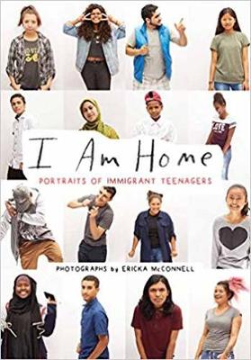 I Am At Home: Portraits of Immigrant Teenagers (Paperback)