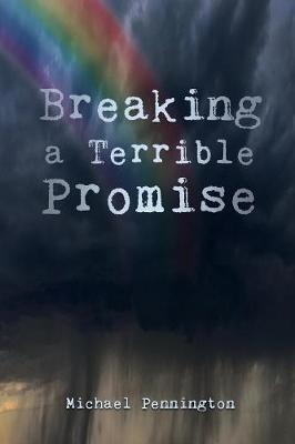 Breaking a Terrible Promise (Paperback)