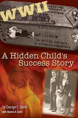 A Hidden Child's Success Story (Paperback)