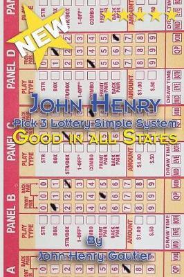 John Henry Pick 3 Lottery Simple System (Paperback)