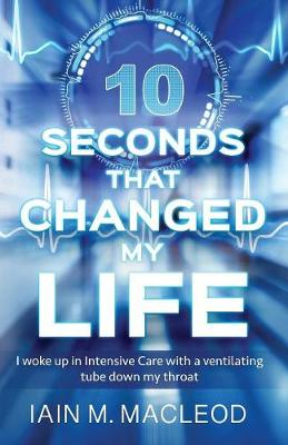 10 Seconds That Changed My Life (Paperback)