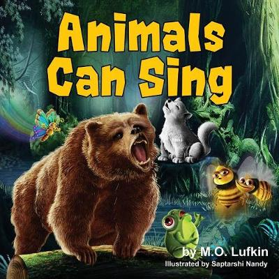 Animals Can Sing: A Forest Animal Adventure and Children's Picture Book (Paperback)