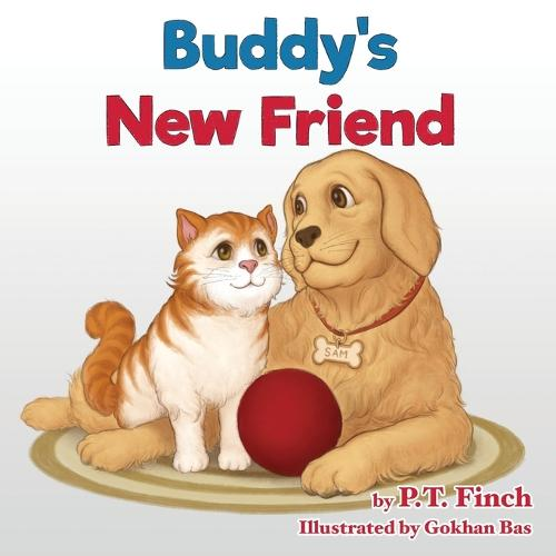 Buddy's New Friend: A Children's Picture Book Teaching Compassion for Animals - Luna & Asher 2 (Paperback)