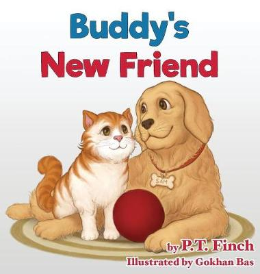 Buddy's New Friend: A Children's Picture Book Teaching Compassion for Animals - Luna & Asher 2 (Hardback)