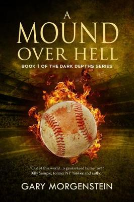 A Mound Over Hell - The Dark Depths 1 (Paperback)
