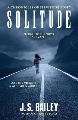 Solitude - Chronicles of Servitude (Paperback)