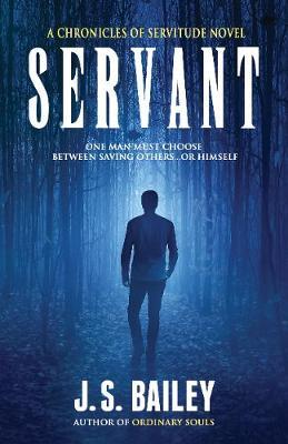 Servant - Chronicles of Servitude 1 (Paperback)