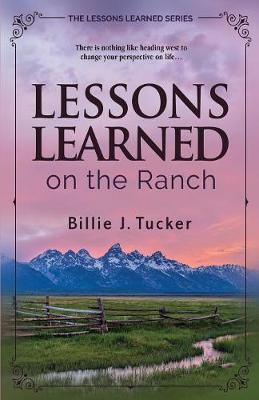 Lessons Learned on the Ranch (Paperback)