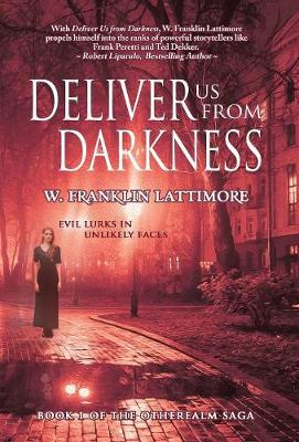 Deliver Us from Darkness - Otherealm 1 (Hardback)
