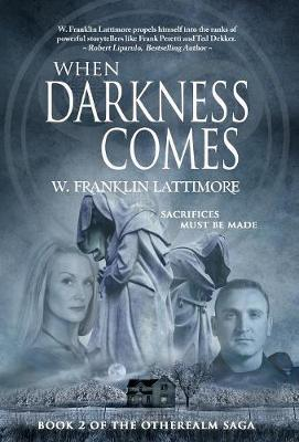 When Darkness Comes - Otherealm 2 (Hardback)