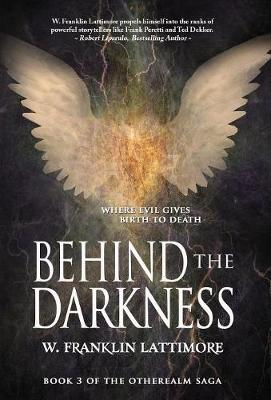 Behind the Darkness - Otherealm 3 (Hardback)