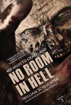 400 Miles to Graceland - No Room in Hell 2 (Hardback)
