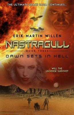Dawn Sets in Hell - Nastragull 3 (Paperback)
