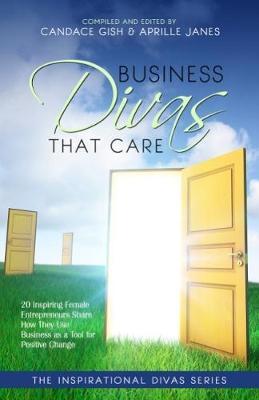 Business Divas That Care (Paperback)